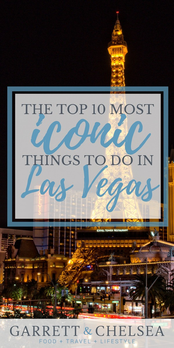 Top 10 Most Iconic Things to do in Las Vegas