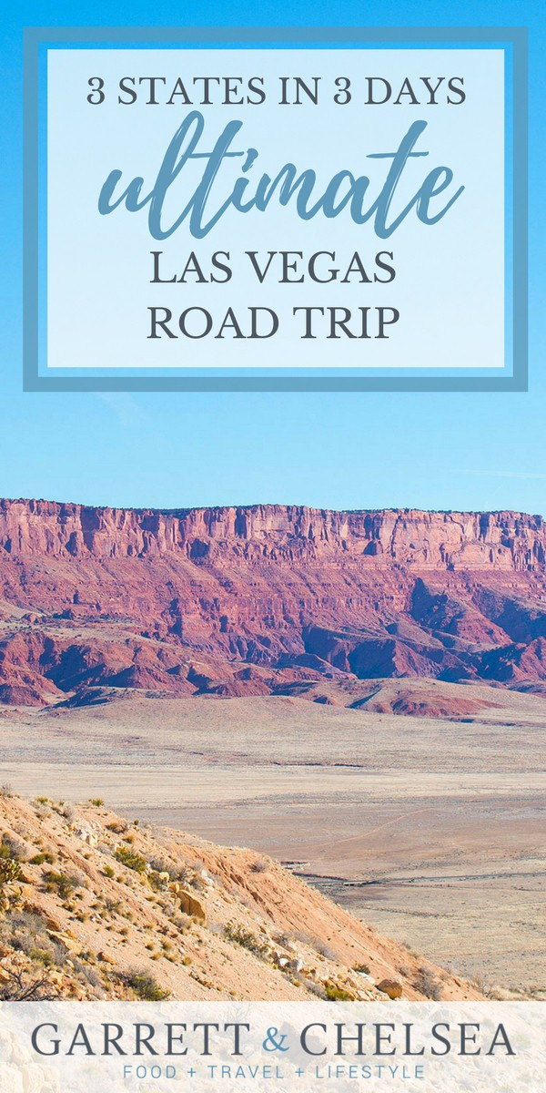3 States in 3 Days The Ultimate Las Vegas Road Trip